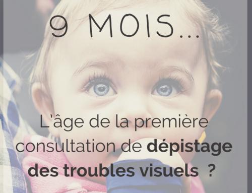 9 mois : la première consultation de dépistage des troubles visuels  ?