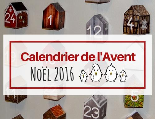 Noël 2016 – Calendrier de l'Avent