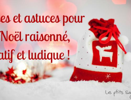 Idées et astuces pour un Noël raisonné, créatif et ludique !