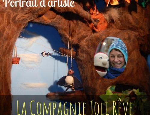 Portrait d'artiste : la Compagnie Joli Rêve