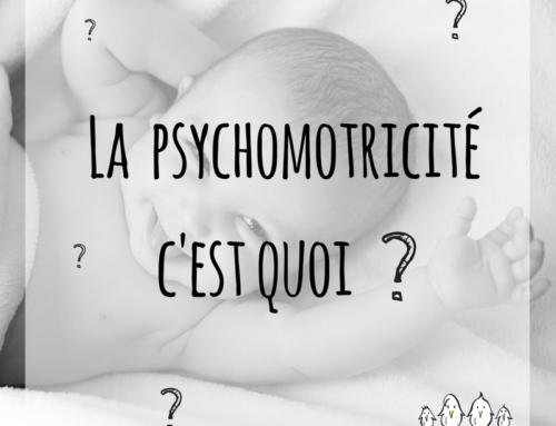 ZOOM sur la psychomotricité et l'enfant