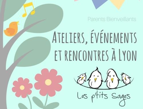 La bienveillance au programme de mai & juin à Lyon